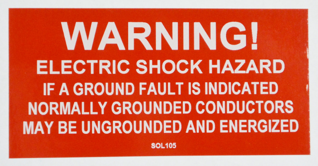 "SOL105 - 4"" X 2"" - ""WARNING! ELECTRIC SHOCK HAZARD, IF A GROUND FAULT IS INDICATED NORMALLY GROUNDER"