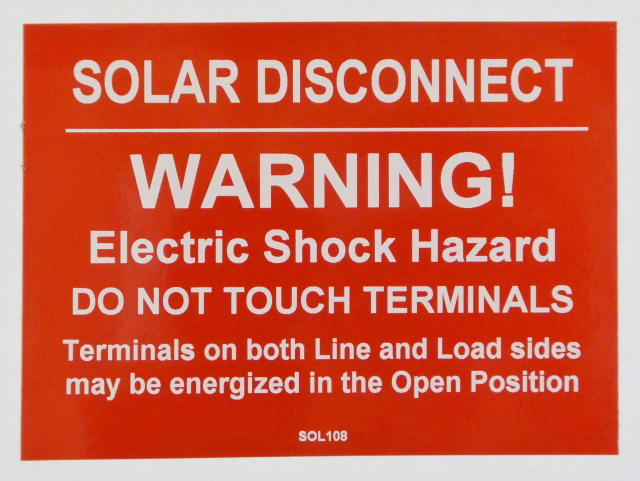 "SOL108 - 4"" X 3"" -"" SOLAR DISCONNECT, WARNING! ELECTRIC SHOCK HAZARD, DO NOT TOUCH TERMINALS, Termin"