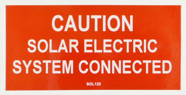 "SOL120 - 4"" X 2"" - ""CAUTION: SOLAR ELECTRIC SYSTEM CONNECTED"""