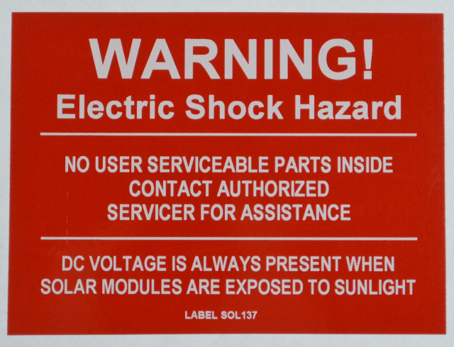 "SOL137 - 4"" X 4"" - ""WARNING! ELECTRIC SHOCK HAZARD, NO USER SERVICABLE PARTS INSIDE CONTACT AUTHORIZ"