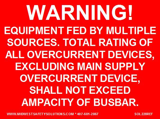 "SOL228 - 4"" x 3"" - ""WARNING: EQUIPMENT FED BY MULTIPLE, SOURCES. TOTAL RATING OF ALL OVERCURRENT DEV"