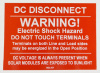 "SOL107 - 4"" X 3"" - ""DC DISCONNECT, WARNING! ELECTRIC SHOCK HAZARD, DO NOT TOUCH TERMINALS. Terminals on both Line and Load sides may be energized in the Open Position. DC VOLTAGE IS ALWAYS PRESENT WHEN SOLAR MODULES ARE EXPOSED TO SUNLIGHT"""