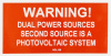 "SOL109 - 4"" X 2"" - ""WARNING! DUAL POWER SOURCES, SECOUND SOURCE IS A PHOTOVOLTAIC SYSTEM"""