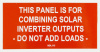 "SOL113 - 4"" X 2"" - ""THIS PANEL IS FOR COMBINING SOLAR INVERTER OUTPUTS, DO NOT ADD LOADS"""