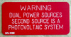 "2"" X 4"" Engraved Solar Placard - ""WARNING: DUAL POWER SOURCES....."""