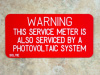 "2"" X 4"" Engraved Solar Placard -""WARNING: THIS SERVICE METER IS ALSO SERVICED BY....."""