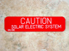 "1"" X 4"" Engraved Solar Placard - ""CAUTION: SOLAR ELECTRIC SYSTEM"""